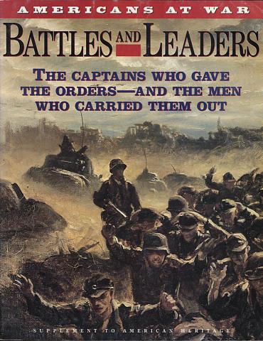 American Heritage: Battles and Leaders