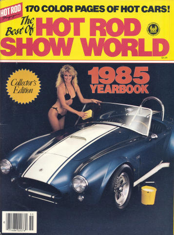 Hot Rod Show World 1985 Yearbook