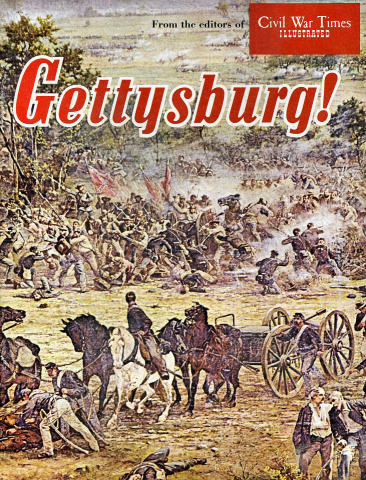 Civil War Times Illustrated: Special Gettysburg Edition