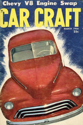 Car Craft Magazine March 1956