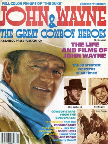 John Wayne & The Great Cowboy Heroes