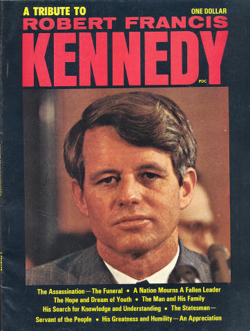 A Tribute to Robert Francis Kennedy