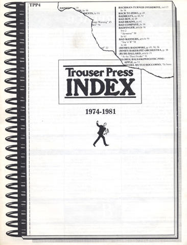 Trouser Press Index: 1974-1981