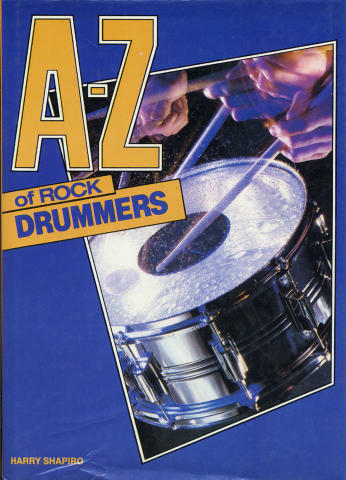 A-Z of Rock Drummers