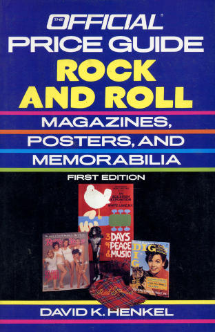 The Official Identification and Price Guide To Rock And Roll: Magazines, Posters, And Memorabilia