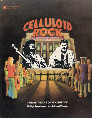 Celluloid Rock: Twenty Years Of Movie Rock