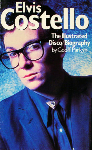 Elvis Costello: The Illustrated Disco/Biography