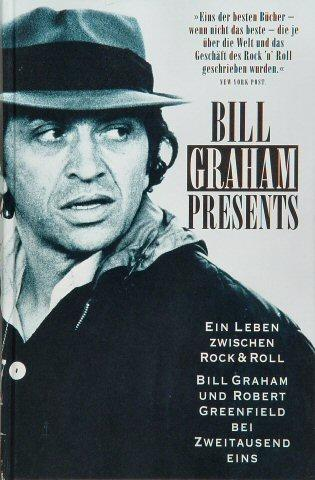Bill Graham Presents: My Life Inside Rock and Out