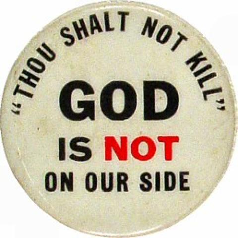 Thou Shalt Not Kill God Is Not On Our Side Pin