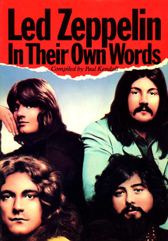 Led Zeppelin: In Their Own Words