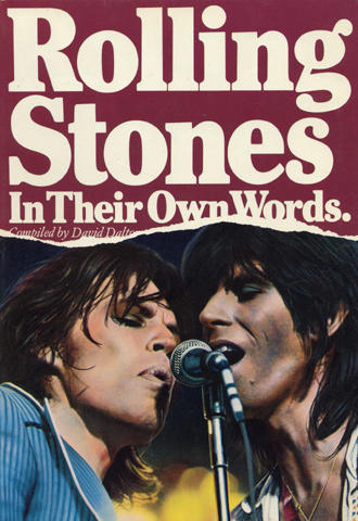 Rolling Stones: In Their Own Words.
