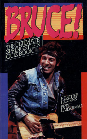 Bruce! The Ultimate Springsteen Quiz Book