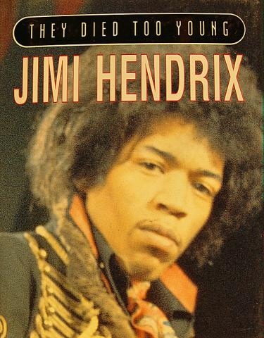 They Died Too Young Jimi Hendrix