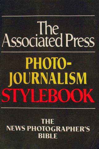 The Associated Press Photo-Journalisn Stylebook