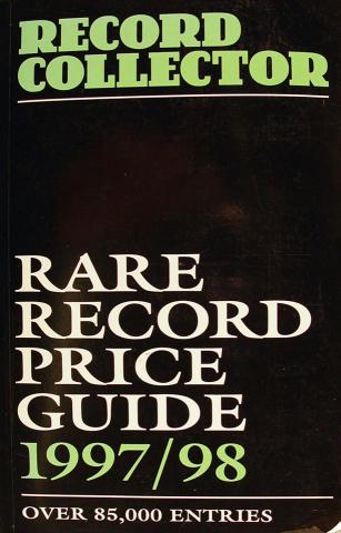 Record Collector Rare Record Price Guide 1997/98