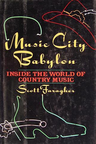 Music City Babylon Inside The World Of Country Music