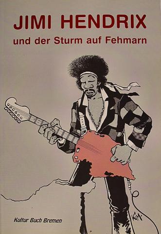 Jimi Hendrix Und Der Sturm Auf Fehmarn