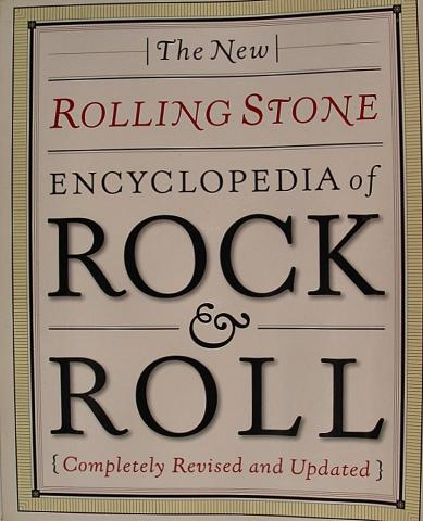 The New Rolling Stone Encvyclopedia Of Rock & Roll