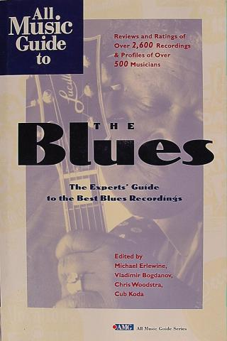 The Blues, The Experts Guide To The Best Blues Recordings