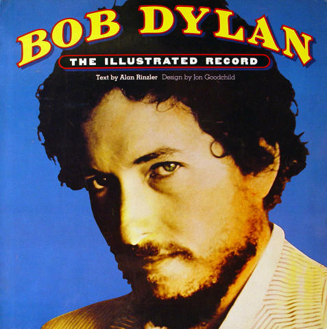 Bob Dylan: The Illustrated Record