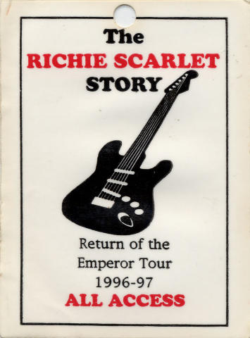 The Richie Scharlet Story, Return of the Emperor Tour 1996 - 97 Backstage Pass