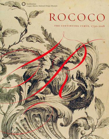 Rococo The Continuing Curve, 1730-2008