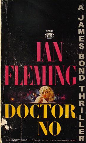 Doctor No, A James Bond Thriller