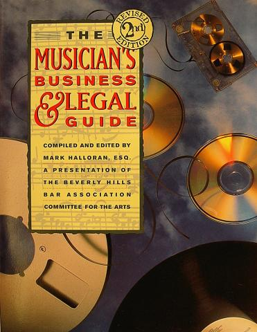 The Musician's Business & Legal Guide