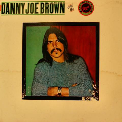 """Danny Joe Brown Band Vinyl 12"""""""