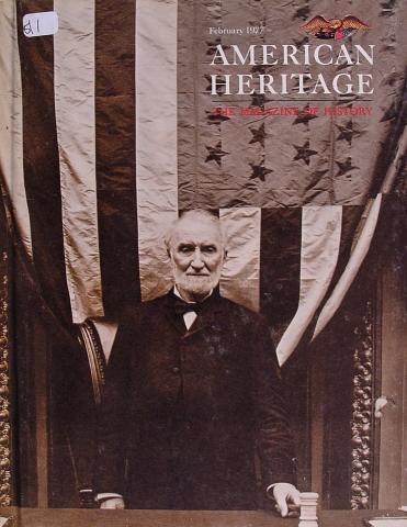 American Heritage, The Magazine of History Vol XXVIII No. 2
