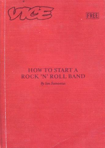 How To Start A Rock 'N' Roll Band