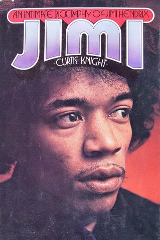 An Intimate Biography Of Jimi Hendrix, Jimi