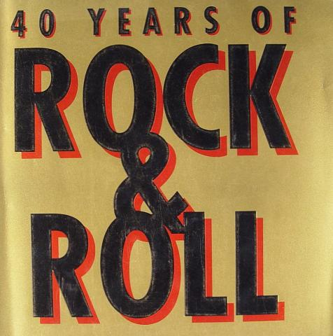 40 Years Of Rock And Roll