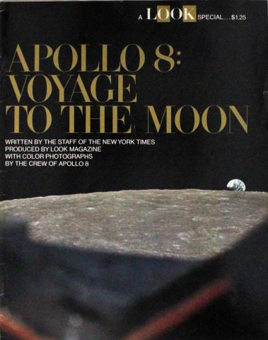 LOOK Apollo 8: Voyage to the Moon