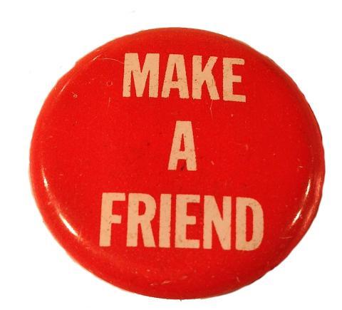 Make A Friend Pin
