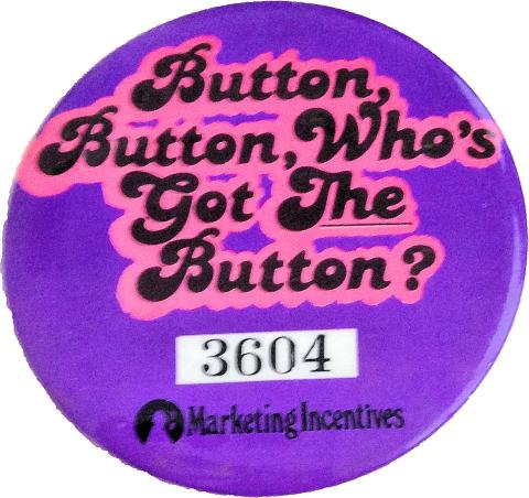 Who's Got The Button? Pin
