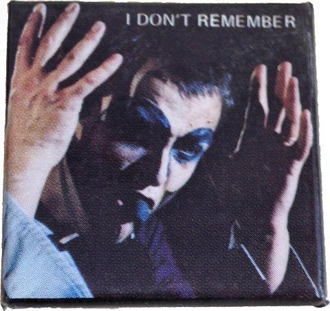 I Don't Remember Pin