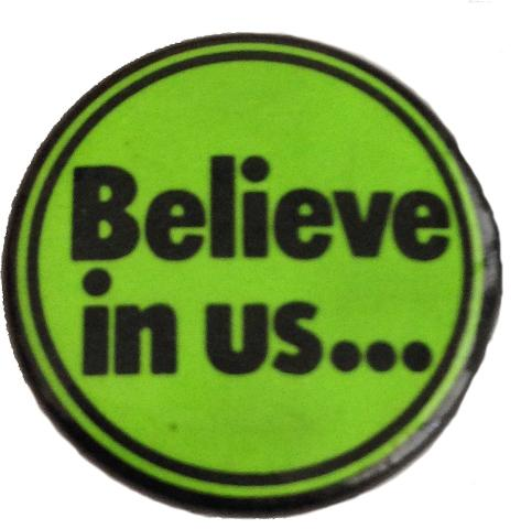 Believe In Us Pin