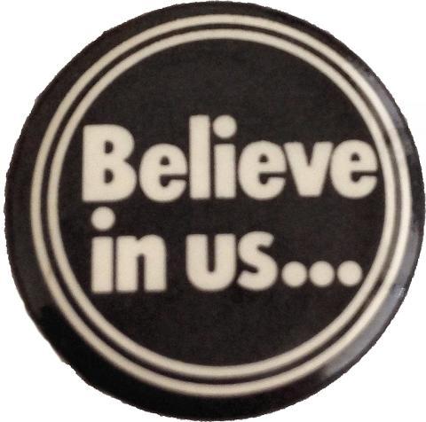 Believe In Us Pin