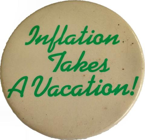 Inflation Takes A Vacation Pin