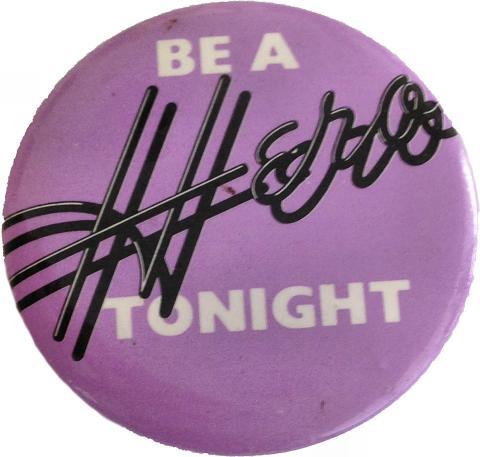 Be A Hero Tonight Pin