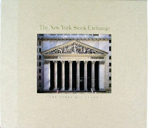 The New York Stock Exchange: The First 200 Years