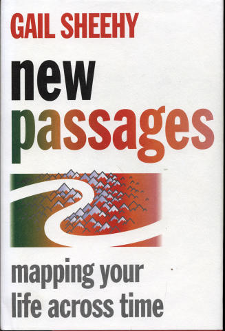 New Passages: Mapping Your Life Across Time