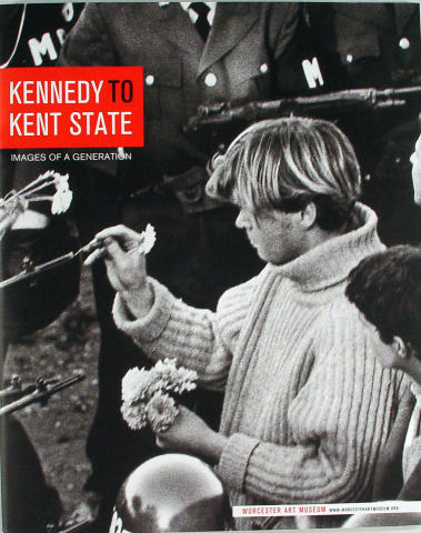 Kennedy To Kent State: Images of a Generation