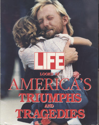 Life: America's Triumphs and Tragedies