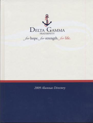 Delta Gamma Fraternity: 2009 Alumnae Directory