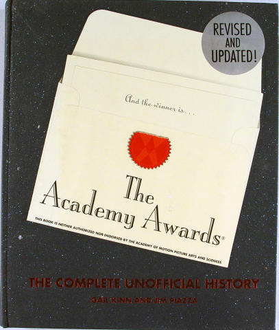 The Academy Awards: The Complete Unofficial History