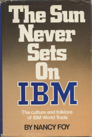The Sun Never Sets On IBM
