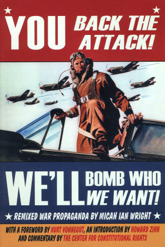 You Back The Attack! We'll Bomb Who We Want
