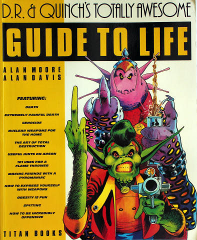 D.R. & Quinch's Guide To Life